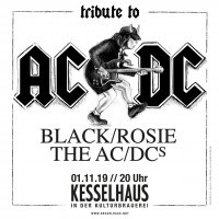 AC/DC Tribute<br><small>mit Black/Rosie und The AC/DC's</small>