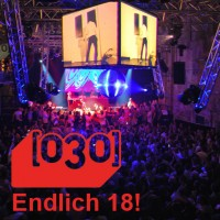 [030] Party <br> <small>Endlich 18! </small>