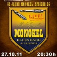 35 Jahre Mr. Speiches MONOKEL BLUES BAND & Friends